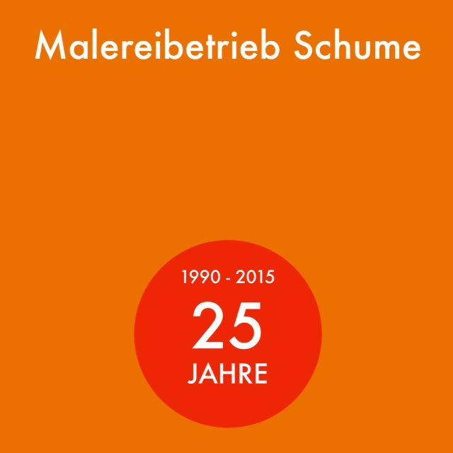 25 Jahre Malerbetrieb Schume München